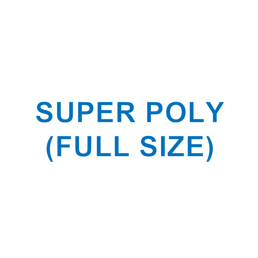 SUPER POLY (Full Size)