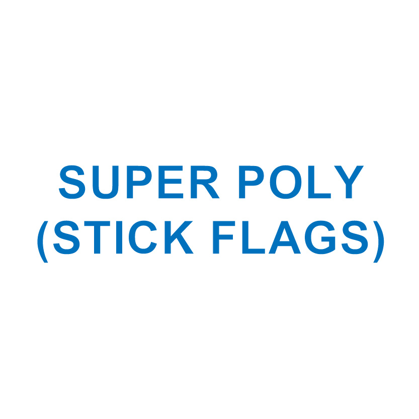 SUPER POLY (Stick Flags)