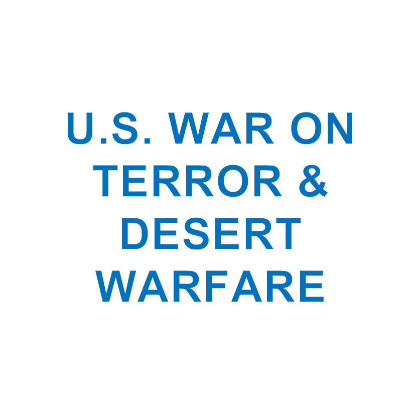 U.S. WAR ON TERROR & DESERT WARFARE