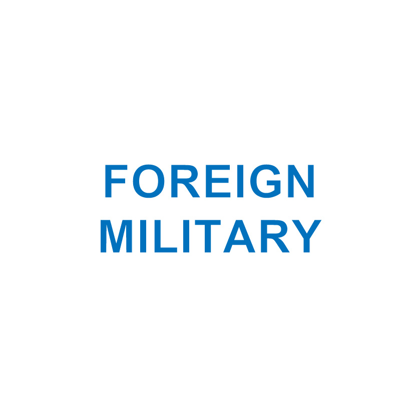 FOREIGN MILITARY