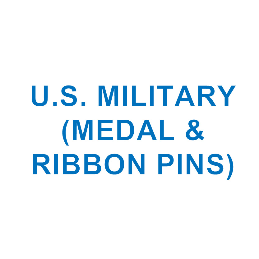 U.S. MILITARY (Medal & Ribbon Pins)
